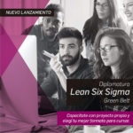 Diplomatura Lean Six Sigma Green Belt 2020