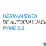 Taller: Herramienta de Autoevaluación PyME 2.0