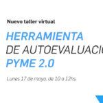 ¡Nuevo taller! Herramienta de Autoevaluación PyME 2.0 – Santa Fé