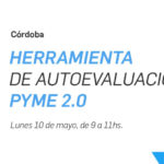 ¡Atención Córdoba! Herramienta de Autoevaluación PyME 2.0